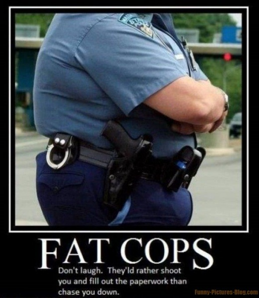Very Funny Picture of Fat Cop