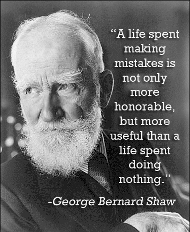 George Bernard Shaw Quotes About Making Mistakes
