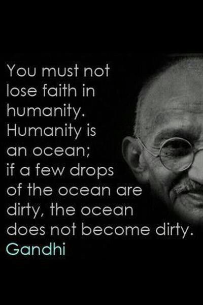 Mahatma Gandhi Quotes About Faith In Humanity