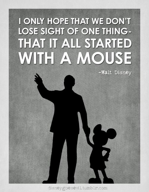 Inspirational Walt Disney Quotes: Mickey Mouse Quotes You Will Enjoy