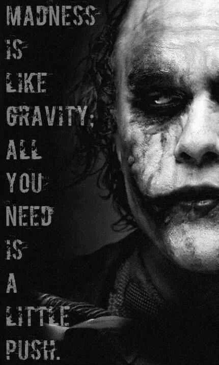 The Dark Knight Joker Quotes About Madness