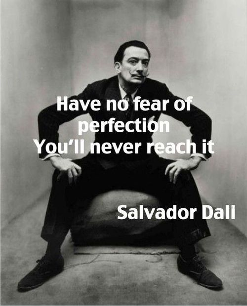 Salvador Dali Famous Quotes About Perfection