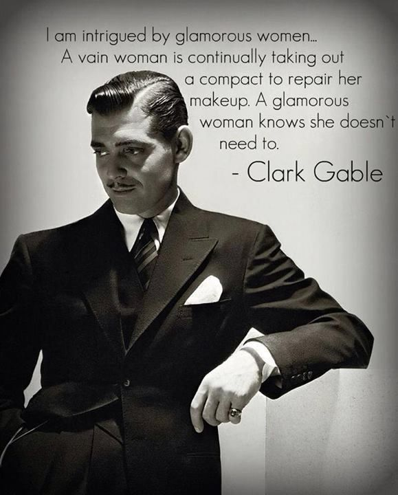 Clark Gable Quotes About Glamorous Women