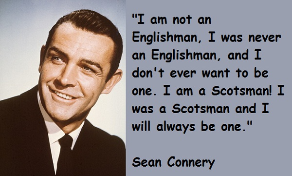 Sean Connery Quotes About Being An Englishman