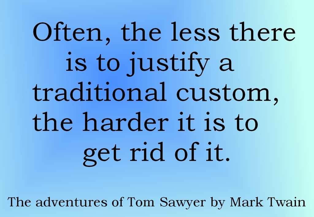 Tom Sawyer Quotes About Traditional Custom