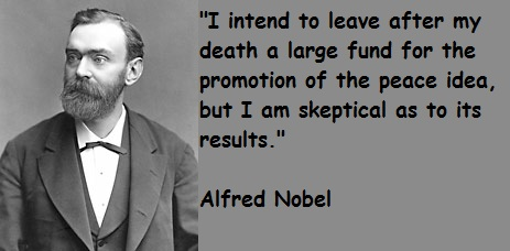 Alfred Nobel Quotes About Nobel Prizes