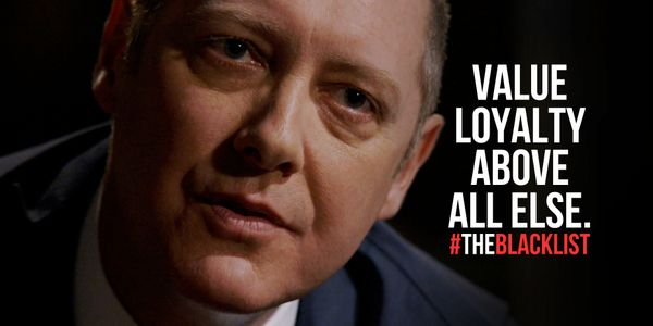 Blacklist quotes about loyalty