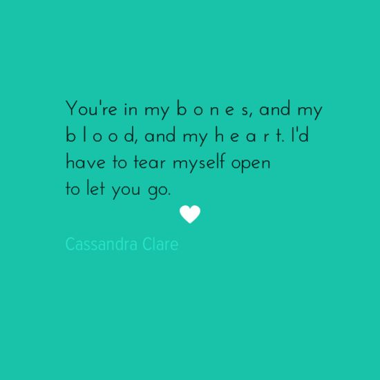 Cassandra Clare Quotes About Love