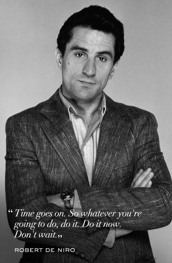 Robert De Niro Quotes About Life