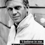 The Secret of Steve McQueen in Steve McQueen Quotes