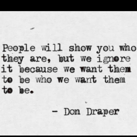 Don Draper Quotes About People