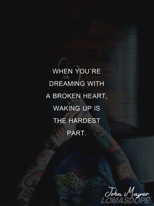 John Mayer Quotes About Dreaming