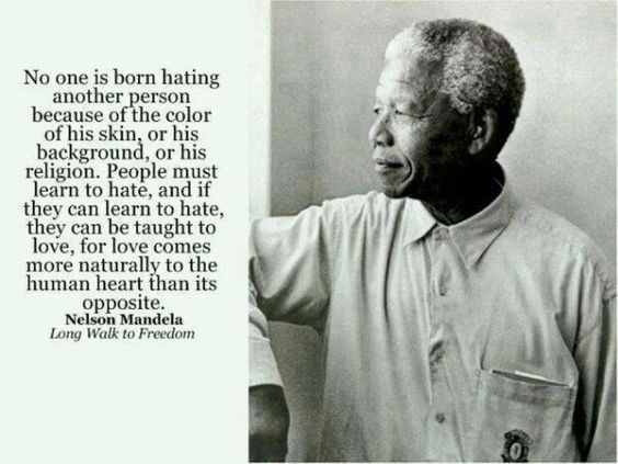 Nelson Mandela Quotes About Love And Hate